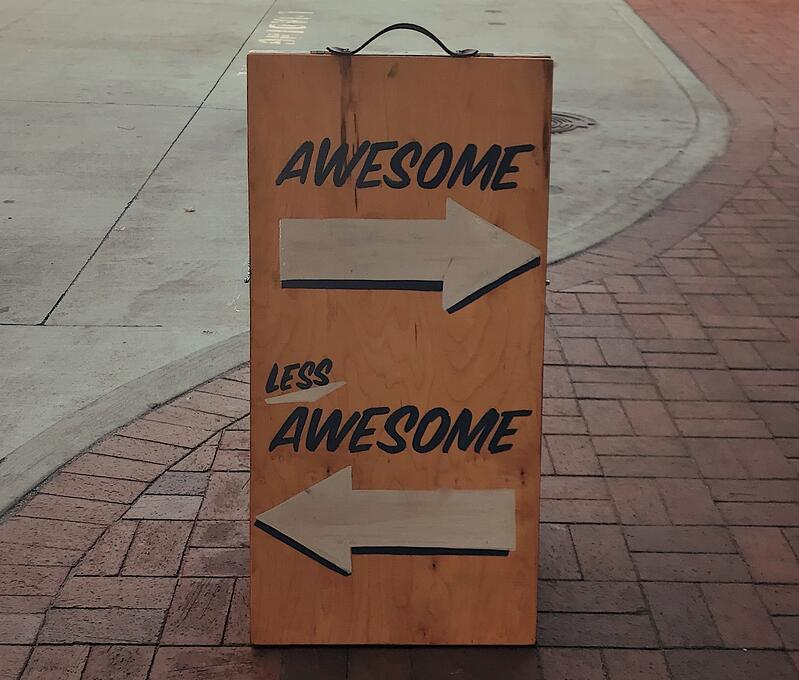 Awesome vs. Less Awesome Sign Board