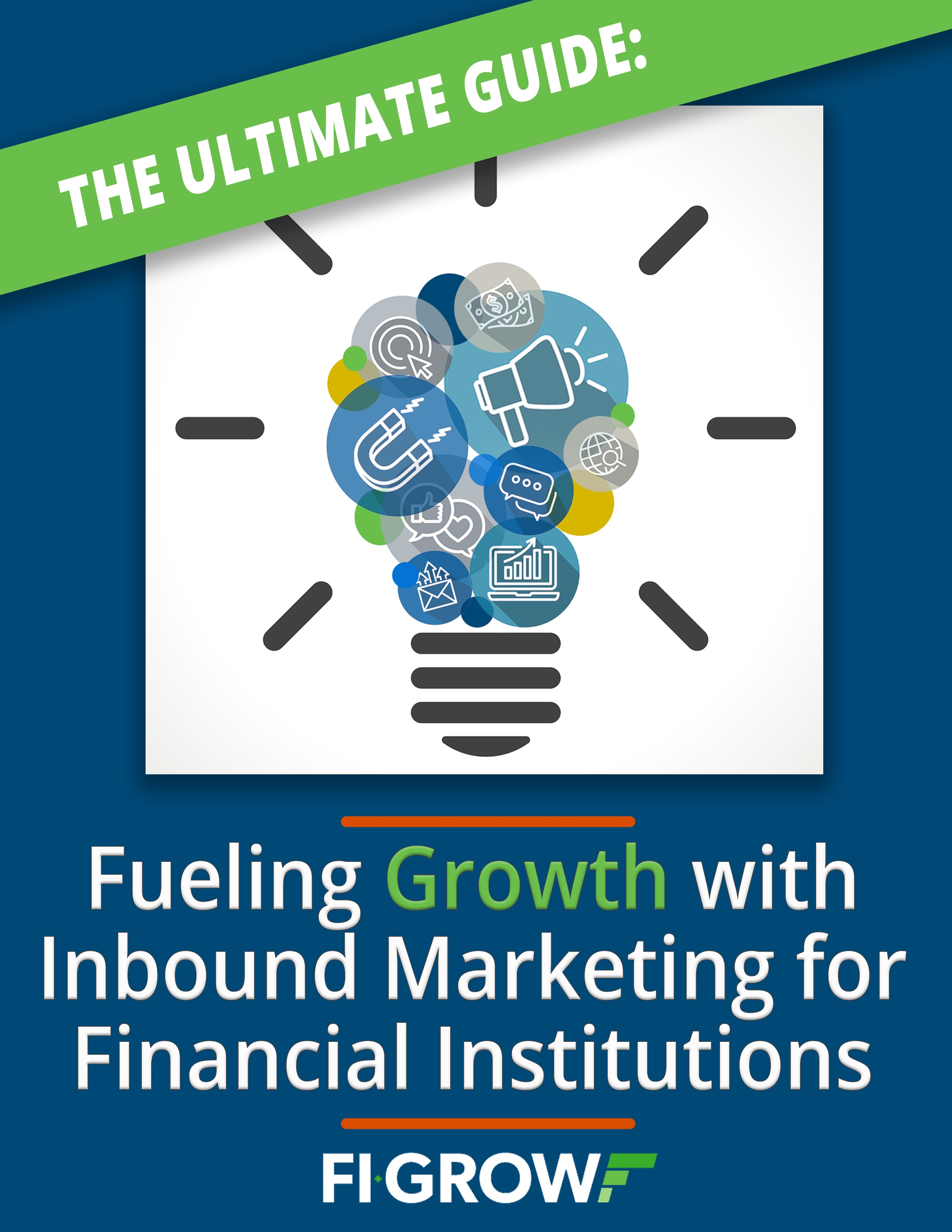 The Ultimate Guide to Successful Inbound Marketing for Financial Institutions